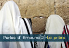Perles d' Emouna[2]-La prière