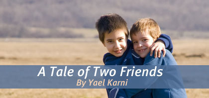 A Tale of Two Friends