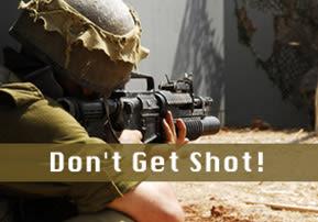 Don't Get Shot!