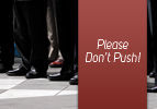 Please Don't Push!