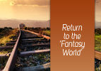 Return to the 'Fantasy World'