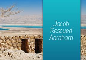 Jacob Rescued Abraham