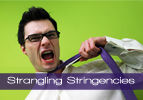 Strangling Stringencies