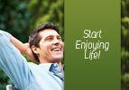 Start Enjoying Life!
