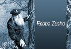 Rebbe Zusha