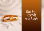 Rivalry: Rachel and Leah