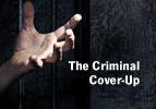 The Criminal Cover-Up