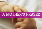 A Mother's Prayer