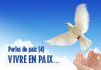 Perles de paix [4]- Vivre en paix