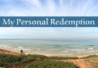 My Personal Redemption