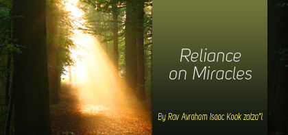 Vayishlach: Reliance on Miracles