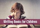 Writing Books for Children
