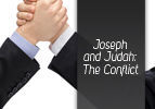 Vayeshev: The Conflict Between Joseph and Judah
