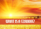 What is a Tzaddik?