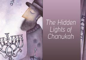 The Hidden Lights of Chanukah