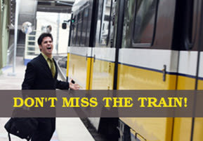 Don't Miss the Train!