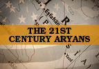 The 21st Century Aryans