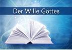 Der Wille Gottes (1)