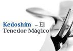 Kedoshim  – El Tenedor Mágico