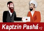Kaptzin Pashá, #2