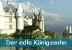 Der edle Königssohn (6)