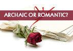 Archaic or Romantic