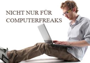 Nicht nur für Computerfreaks