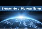 Bienvenido al Planeta Tierra