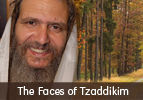 The Faces of Tzaddikim - Rebbe Moshe of Lelov