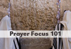 Prayer Focus 101