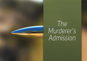 The Murderer's Admission