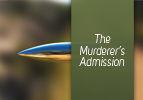 Shoftim: The Murderer's Admission