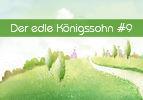 Der edle Königssohn (9)
