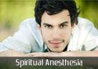 Spiritual Anesthesia