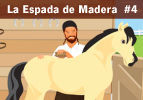 La Espada de Madera,  #4