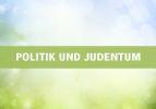 Politik und Judentum (1)
