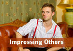 Impressing Others