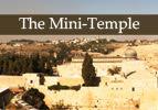 The Mini-Temple