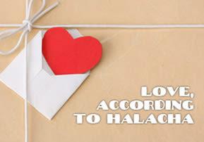 Love, According to Halacha