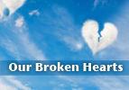 Our Broken Hearts