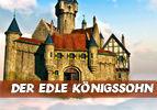 Der edle Königssohn (4)