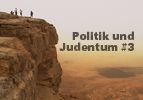 Politik und Judentum (3)