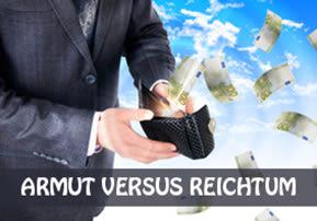 Armut versus Reichtum
