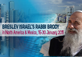 RABBI BRODY in North America, 16-30 January 2011