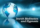 Jewish Meditation and Hypnosis