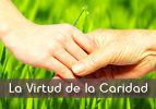 La Virtud de la Caridad