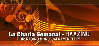 La Charla Semanal - Haazinu