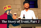 The Story of Trust, Part 2