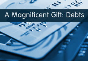 A Magnificent Gift: Debts