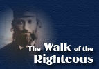 The Walk of the Righteous